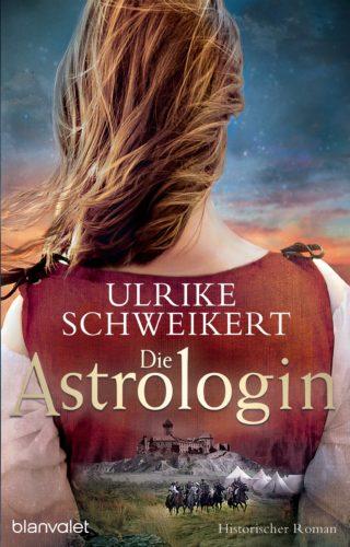 Die Astrologin von Ulrike Schweikert
